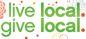 Live local. Give local.