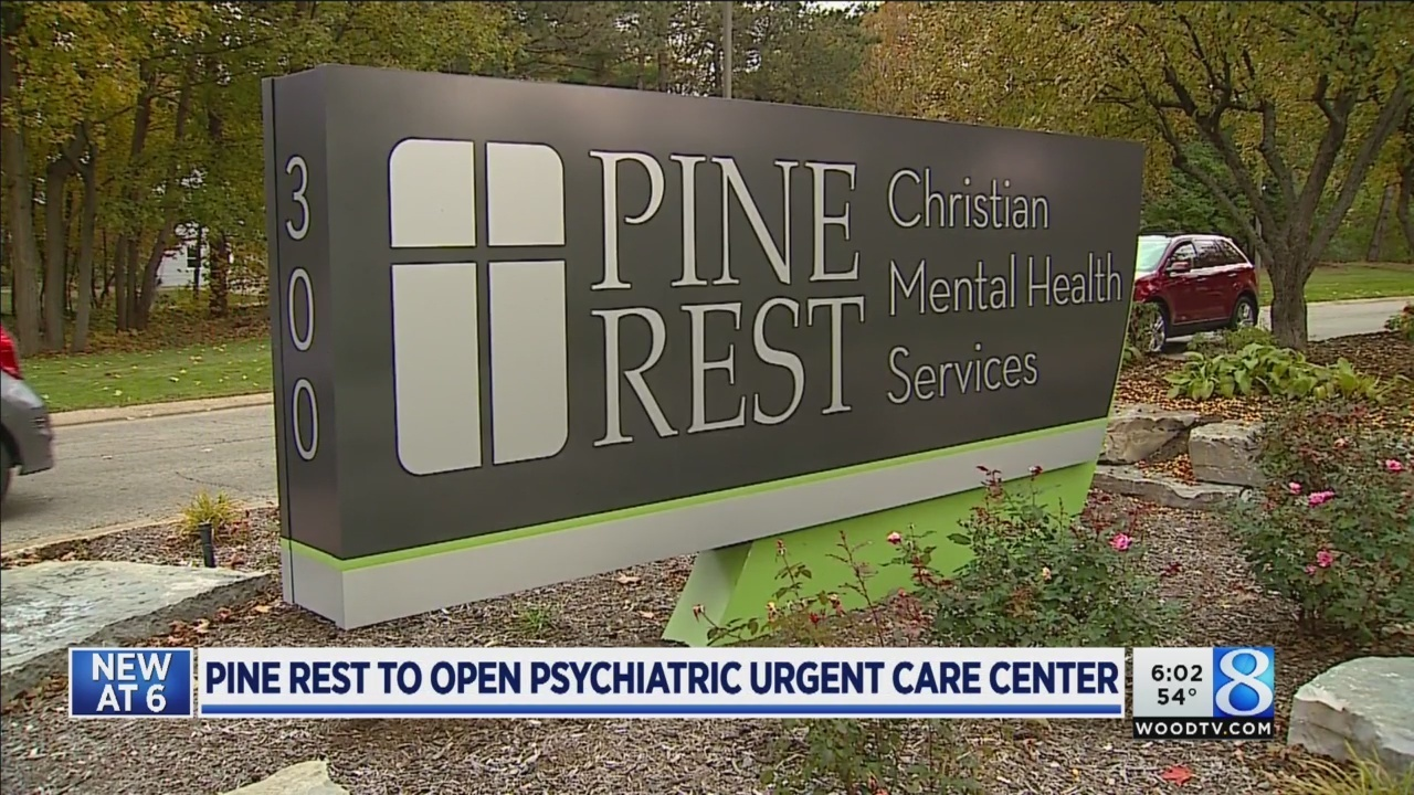 Pine Rest To Open Psychiatric Urgent Care Center
