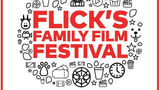 On the big screen: Flick's Family Film Festival